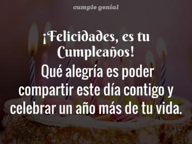 Felicidades, es tu cumpleaños