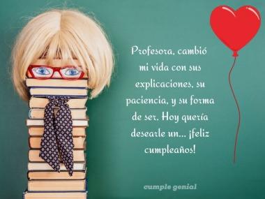 Feliz cumpleanos ala mejor maestra del mundo
