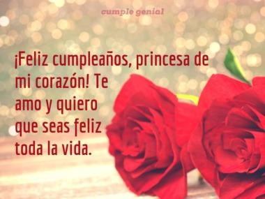 Felicidades princesa de mi corazón